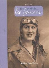Il y a un siècle... la femme - Intérieur - Format classique