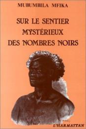 Sur le sentier mystérieux des nombres noirs - Couverture - Format classique