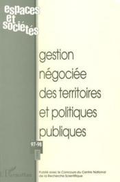 Revue Espaces Et Societes T.97-98 ; Gestion Négociée Des Territoires Et Politiques Publiques - Couverture - Format classique