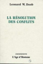 La Resolution Des Conflits - Couverture - Format classique