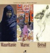 Maroc, mauritanie, brésil, salvador de bahia - Couverture - Format classique