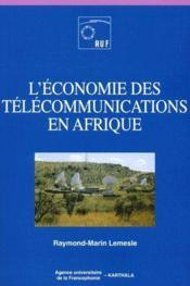 L'économie des télécommunications en Afrique - Couverture - Format classique