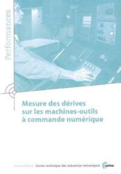 Mesure des derives sur les machinesoutils a commande numerique performances 9q32 - Couverture - Format classique