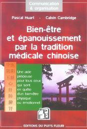 Bien-Etre Et Epanouissement Par La Tradition Medicale Chinoise - Intérieur - Format classique