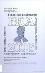 BFCA 2006 ; Boolean functions : cryptography, applications - Couverture - Format classique