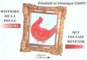 Histoire de la poule blanche qui voulait devenir rousse - Intérieur - Format classique