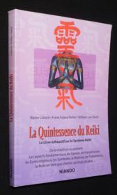 La quintescence du reiki - Couverture - Format classique