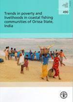 Trends in poverty livelihoods in coastal fishing communities of orissa state india fao fisheries tec - Couverture - Format classique