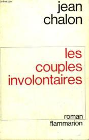 Les Couples Involontaires. - Couverture - Format classique