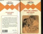 Tant De Larmes Inutiles - Couverture - Format classique