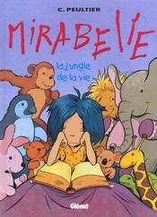 Mirabelle t.2 ; la jungle de la vie - Intérieur - Format classique