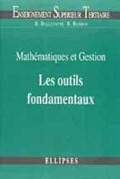 Mathematiques Et Gestion Les Outils Fondamentaux - Intérieur - Format classique