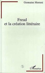 Freud Et La Creation Litteraire - Intérieur - Format classique