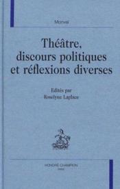 Theatre discours politiques et reflexions diverses - Couverture - Format classique