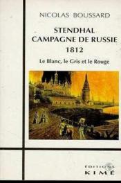 Stendhal Campagne De Russie 1812 - Couverture - Format classique