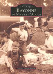 Bayonne ; de Nive et d'Adour - Couverture - Format classique