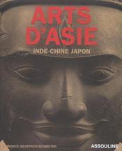 Arts D'Asie ; Inde Chine Japon - Intérieur - Format classique