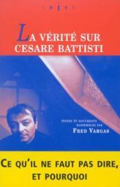 La Verite Sur Cesare Battisti - Couverture - Format classique