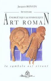 Dictionnaire De L'Art Roman - Nvelle Ed. - Intérieur - Format classique