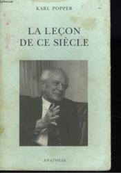 La Lecon De Ce Siecle - Couverture - Format classique