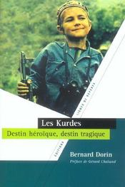 Les Kurdes ; destin heroïque, destin tragique - Intérieur - Format classique