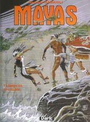 Mayas t.3 ; dans l'oeil du cyclone - Intérieur - Format classique