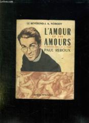 L Amour Et Les Amours. - Couverture - Format classique