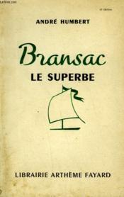 Bransac Le Superbe. - Couverture - Format classique