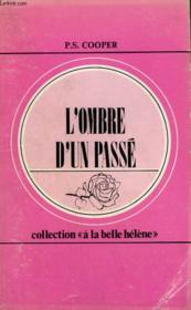 L'Ombre D'Un Passe. Collection : A La Belle Helene N° 66 - Couverture - Format classique