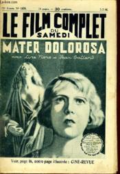 Le Film Complet Du Samedi N° 1478 - 13e Annee - Mater Dolorosa - Couverture - Format classique