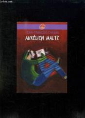 Aurélien Malte - Couverture - Format classique