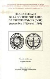 Proces-Verbaux De La Societe Populaire De Crepy-En-Valois (Septembre 1793-Avril 1795) - Intérieur - Format classique