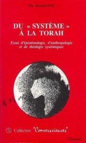 Du Systeme A La Torah Essai D'Epistemologie D'Ant - Couverture - Format classique