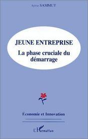 Jeune entreprise ; la phase cruciale du démarrage - Intérieur - Format classique