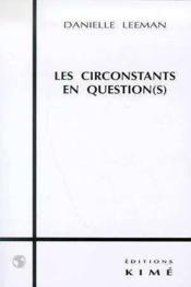Circonstants En Question(S) (Les) - Couverture - Format classique