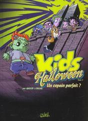 Kids Halloween T.2 ; Un Copain Parfait - Intérieur - Format classique