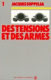 Des tensions et des armes t.1 - Couverture - Format classique