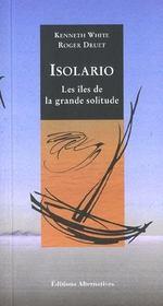 Outremer ; Les Iles De La Grande Solitude - 4ème de couverture - Format classique