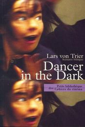 Vente livre :  Dancer in the dark  - Lars Von Trier