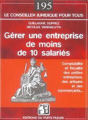 Gerer Une Entreprise De Moins De 10 Salaries. Comptabilite Et Fiscalite Des Petites Entrperises, Art - Intérieur - Format classique