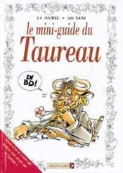 Les mini-guides en bd t.6 ; le mini-guide astro du taureau - Couverture - Format classique