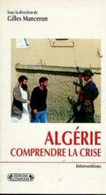 Algerie : Comprendre La Crise - Couverture - Format classique