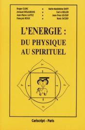 L'énergie du physique au spirituel - Couverture - Format classique