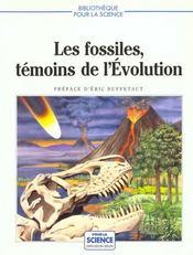 Fossiles Temoins Evoluti - Intérieur - Format classique