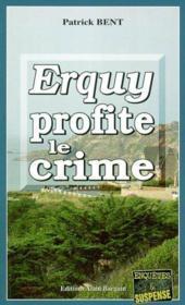 Erquy Profite Le Crime - Couverture - Format classique
