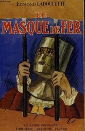 Le Masque De Fer. Collection Le Livre Populaire N° 66. - Couverture - Format classique