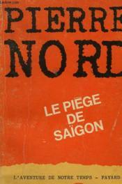 Le Piege De Saïgon. - Couverture - Format classique