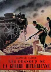 Les Dessous De La Guerre Hitlerienne. Collection L'Histoire Illustree N° 18. - Couverture - Format classique