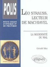 Leo Strauss Lecteur De Machiavel La Modernite Du Mal Petits Essais D'Ethique Et De Politique - Intérieur - Format classique