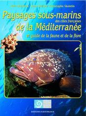 Paysages sous-marins des côtes françaises de la méditerranée et guide de la faune et de la flore - Intérieur - Format classique